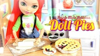 DIY - How to Make:  Doll Blackberry Pie & Cherry Pie - Handmade - Doll - Crafts