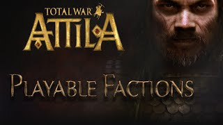 getlinkyoutube.com-The Playable Factions of Total War: ATTILA - (on the Campaign Map)