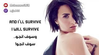 Demi Lovato - I Will Survive (Arabic sub) مترجمه