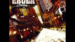 getlinkyoutube.com-Ebola - The Way  [Full Album]