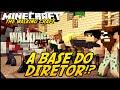 Minecraft: The Walking Craft - A BASE DO DIRETOR!? #5