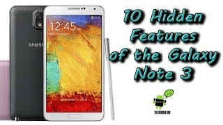 10 Hidden Features of the Galaxy Note 3 You Don't Know About
