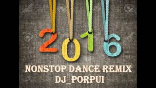 getlinkyoutube.com-แดนซ์มันๆ NONSTOP DANCE 2016 - DJ PORPUI