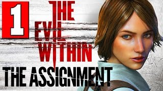 getlinkyoutube.com-The Evil Within The Assignment Walkthrough Part 1 Full Gameplay DLC Let's Play [HD] PS4 XBOX ONE PC