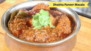 getlinkyoutube.com-Dhabha Style Paneer   Dhabha Paneer Masala Gravy Recipe   Paneer Makhan Masala Video bharatzkitchen