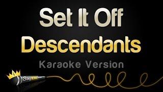 getlinkyoutube.com-Disney Descendants - Set It Off (Karaoke Version)