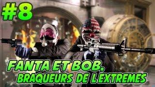 getlinkyoutube.com-Fanta et Bob dans PAYDAY 2 - Ep.8 - Banque Ninjaaa !