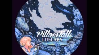 getlinkyoutube.com-PillowTalk - Lullaby