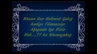 getlinkyoutube.com-Ima Ogide Waxan Ahay   Salaad Derbi (Lyrics)