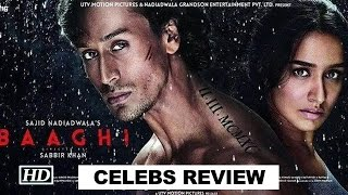 Baaghi Movie - Celebs REVIEW