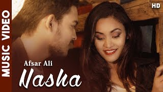 Nasha - Afsar Ali | Nepal Idol | OFFICIAL MUSIC VIDEO | New Nepali Song 2018 |