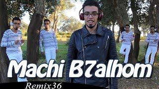 Remix 36 - Aminux - Machi B7alhom ( Acapella  )