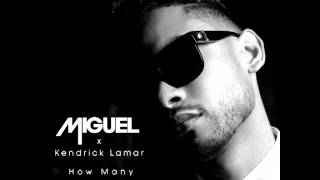 Miguel - How Many Drinks (remix) (ft. Kendrick Lamar)