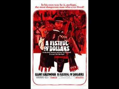 A Fistful of Dollars (Main Theme) - Ennio Morricone