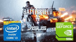 getlinkyoutube.com-Battlefield 4 on Asus A455LF (i3/930m) [High Set]