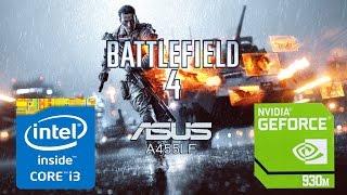 Battlefield 4 on Asus A455LF (i3/930m) [High Set]