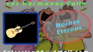 getlinkyoutube.com-noches eternas   Hnas Calle