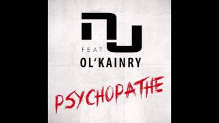 NJ - Psychopathe (ft. Ol'Kainry)