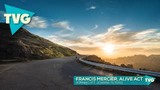 getlinkyoutube.com-Francis Mercier, Alive Act ft. Joanna Teters - Running (Original Mix)