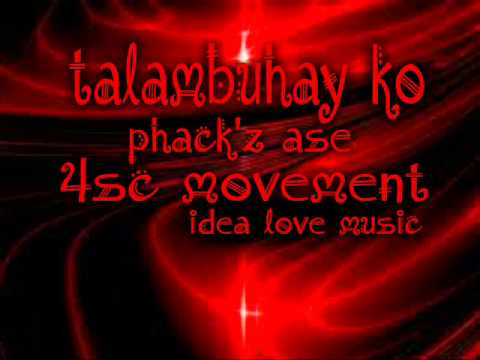 talambuhay ko by phack'ase of 4sc movement