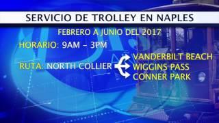 Servicio de Trolley en Naples no tuvo los resultados esperados en el primer año