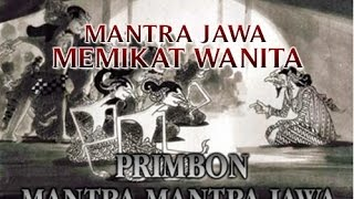 "getlinkyoutube.com-MANTRA JAWA MEMIKAT WANITA ""TERBUKTI SANGAT AMPUH"" UNTUK MEDIA PENGASIHAN PELET !!"