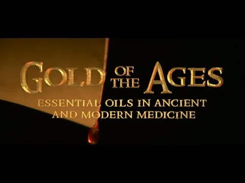 Gold Of The Ages: Amazing History of Essential Oils
