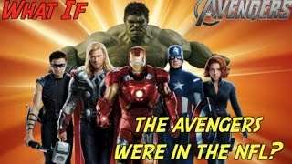 """getlinkyoutube.com-""""WHAT IF"""" The Avengers Were In The NFL!?"""