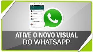 getlinkyoutube.com-Como ativar novo visual do WhatsApp no android