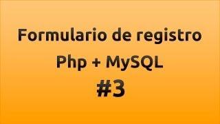 getlinkyoutube.com-Formulario de registro con php y MySQL - Parte 3/3