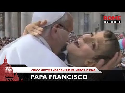 Cinco gestos marcan los primeros 30 d�as del Papa Francisco
