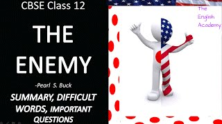 Class 12 Vistas - The Enemy - NCERT Book -  Summary and Question Answers