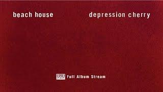 getlinkyoutube.com-Beach House - Depression Cherry [FULL ALBUM STREAM]