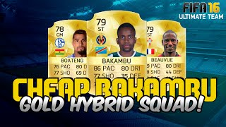 getlinkyoutube.com-FIFA 16 | CHEAP BAKAMBU HYBRID for UNDER 20k! | Ultimate Team Squad Builder #31