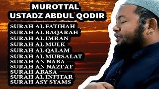 MUROTTAL AL QURAN USTADZ ABDUL QODIR width=