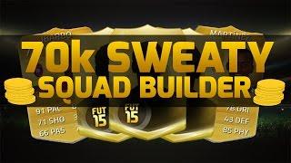 getlinkyoutube.com-FIFA 15 | 70k SWEATY SQUAD BUILDER | Fifa 15 Ultimate Team