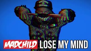 Madchild - Lose My Mind (feat. JD Era)