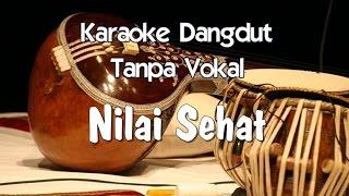 getlinkyoutube.com-Karaoke   Nilai Sehat ( Dangdut )