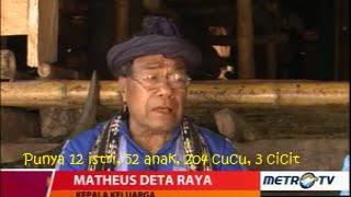 getlinkyoutube.com-Kehidupan Matheus Deta Raya, Mantan Kepala Desa Di Sumba Dengan 12 Istri Dan 259 Anak Buyut