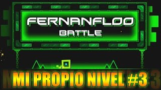 getlinkyoutube.com-MI PROPIO NIVEL EN GEOMETRY DASH #3 | Fernanfloo
