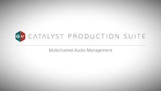 Audio Workflow in the Catalyst Production Suite