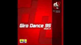 getlinkyoutube.com-GIRO95 - Giro Dance 95 #1 - DJ Teco - britney spears till the world ends