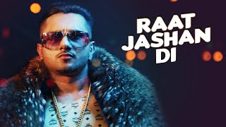 getlinkyoutube.com-Raat Jashan Di Video Song | ZORAWAR | Yo Yo Honey Singh, Jasmine Sandlas, Baani J | T-Series