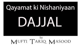 DAJJAL by Mufti Tariq Masood