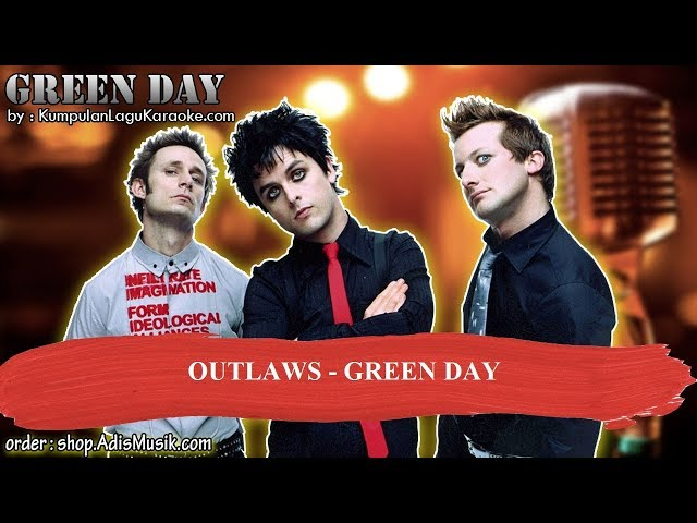 OUTLAWS -  GREEN DAY Karaoke
