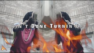 Chief Keef - Ain't Done Turnin Up