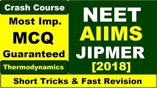 💯%Imp. MCQ Practice | Thermodynamics | NEET AIIMS JIPMER 2018 | Chemistry width=