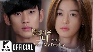 getlinkyoutube.com-[MV] Lyn(린) _ My Destiny(My Love From the Star(별에서 온 그대)OST Part 1)