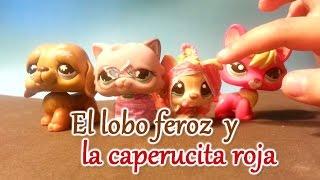 getlinkyoutube.com-LPS: El lobo feroz y la caperucita roja de Daydee Videos