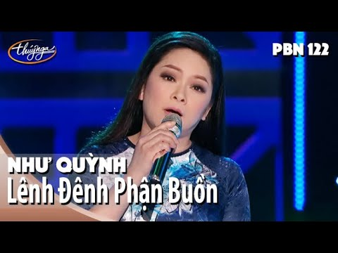 Như Quỳnh – Lênh Đênh Phận Buồn (Thái Thịnh) PBN 122